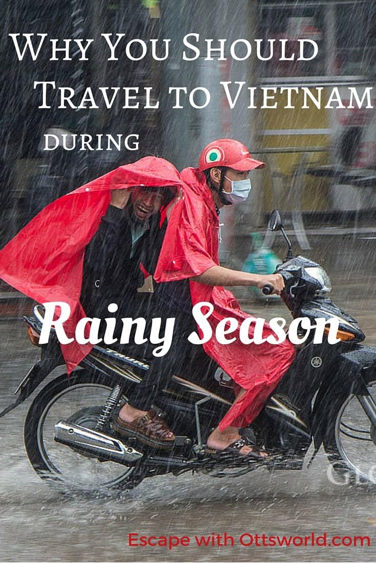 Why travel during vietnam rainy season