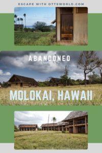 Abandoned Molokai Hawaii