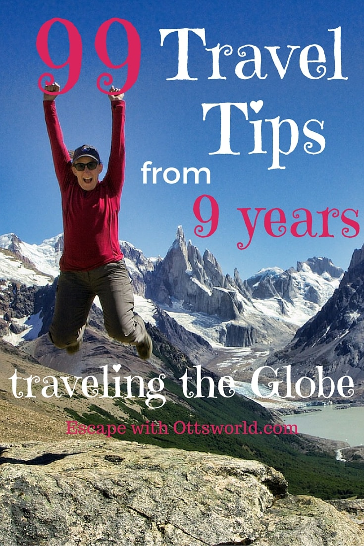 After traveling nomadically for 9 years, I'm finally ready to give you some tips...99 of them!  Do you have a favorite or one of your own you'd like to share?