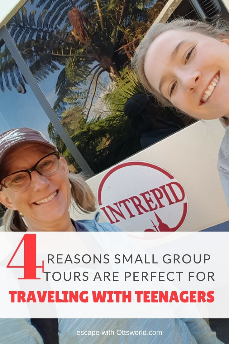 4 Reasons Why Small Group Tours are Perfect When Traveling With Teenagers