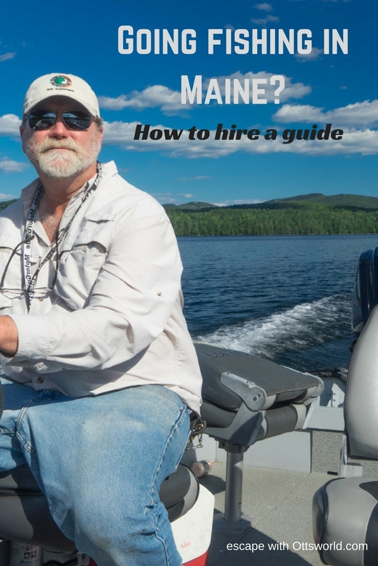Why You Should Hire a Guide When Fishing in Maine