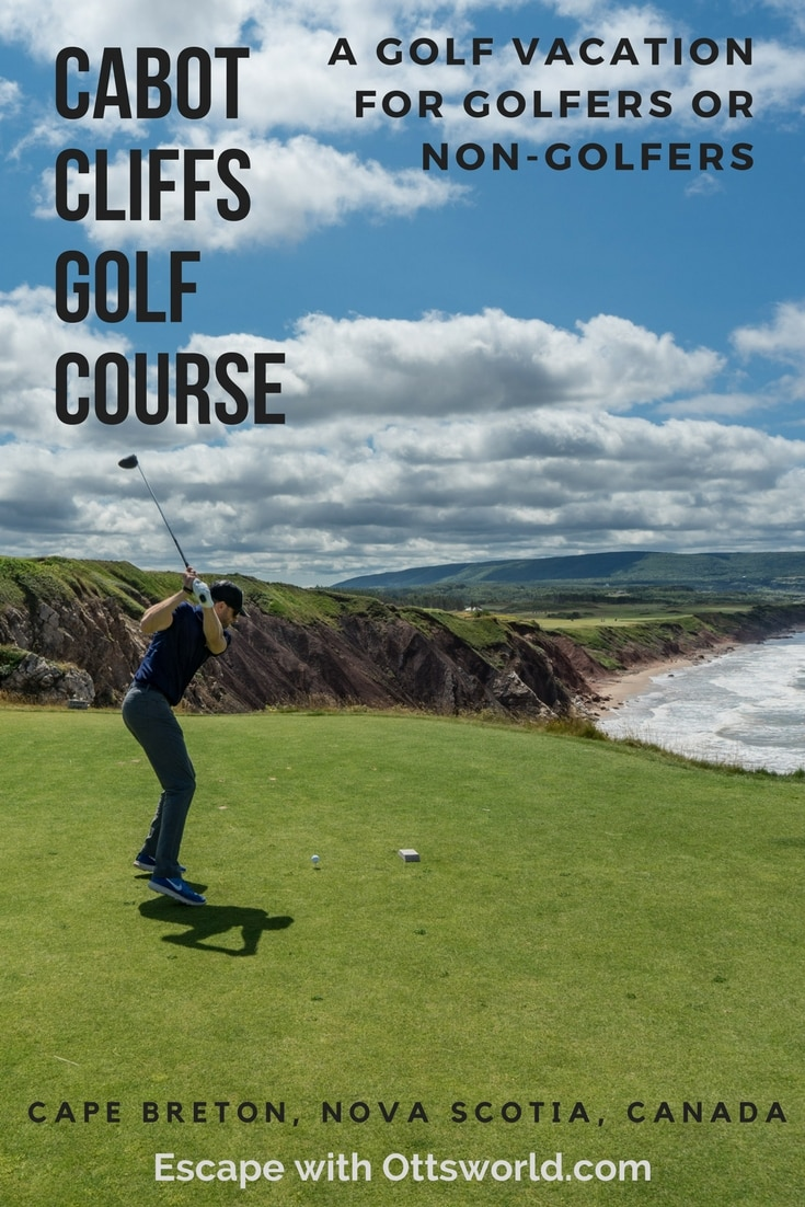 Enjoy Cabot Cliffs golf course in Cape Breton, Nova Scotia, Canada when whether you're a golfer or not. How to take a golf vacation in Nova Scotia when you don't golf.