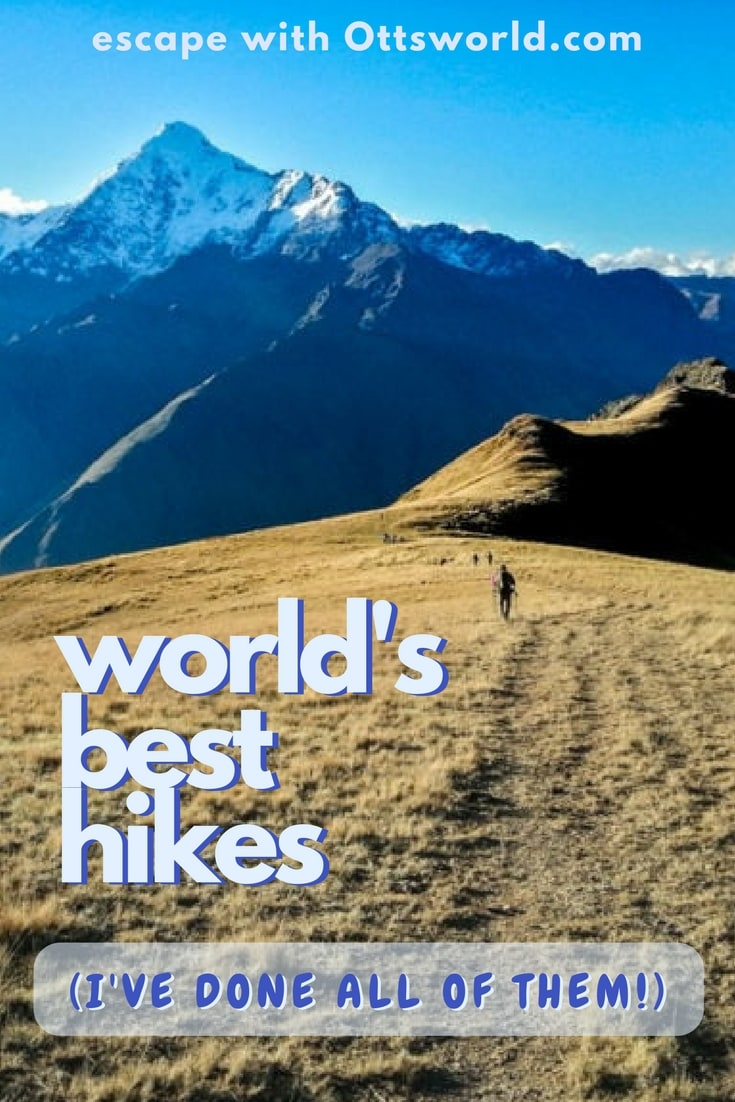Looking for hiking ideas around the globe? These were some of my favorite hikes around the world that I did - some long, some steep, some short - and some failed.