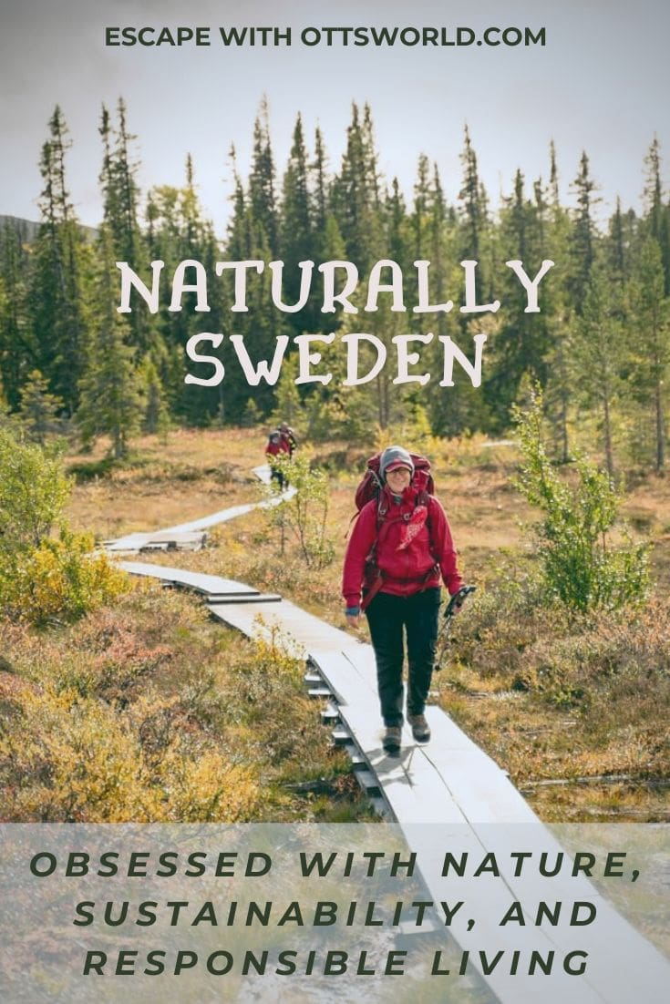 Sweden obsessed with nature sustainability responsibility