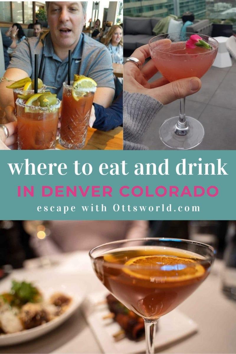 Views of cocktails in Denver Colorado