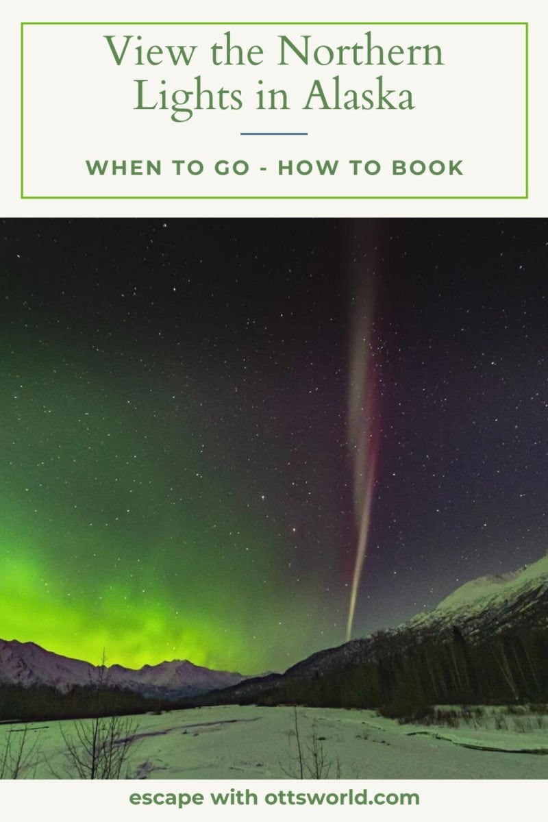 View the Northern Lights in Alaska